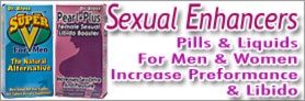 Sexual Enhancers For Men & Women. Increase performance and libido.